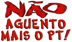 Brasil-PT-Legenda-Não aguento mais o PT!