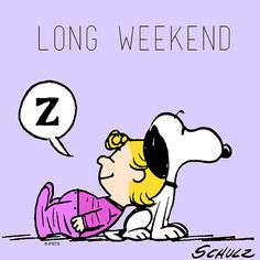 thank you Lord for a long weekend! thank you Lord for a long weekend! Charlie Brown Quotes, Charlie Brown And Snoopy, Peanuts Cartoon, Peanuts Snoopy, Peanuts Comics, Snoopy Cartoon, Snoopy Love, Snoopy And Woodstock, Long Weekend Quotes
