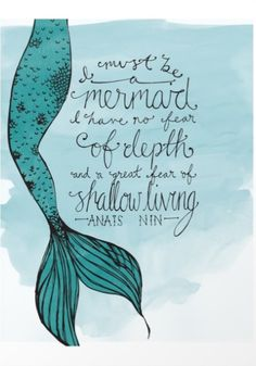 """""""I Must Be a Mermaid"""" quote art print 