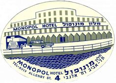 Monopol Hotel - Tel Aviv (Luggage Label) by Artist Unknown | Shop original vintage luggage labels online: www.internationalposter.com #luggagelabels