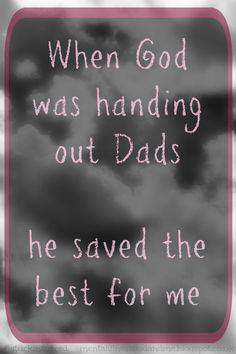 I miss you, Dad. SO MUCH! #grief #FathersDay #quote