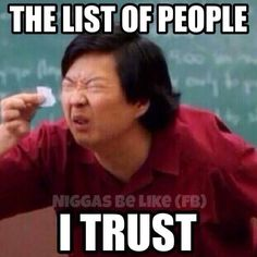 sad but true! I don't think my list is as big as his thou