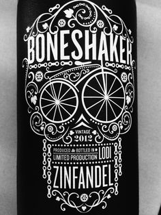Boneshaker Zinfandel Wine Label from Cycles Gladiator Tachisme, Graphic Design Typography, Branding Design, Wine Logo, Wine Label Design, Vintage Horror, Printing Labels, Skull And Bones, Graphic Design Inspiration