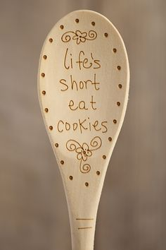 Laser engrave your favorite saying into a spoon.