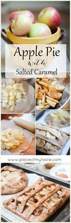 Apple Pie with Salted Caramel - Placeofmytaste.com