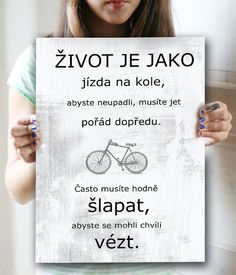 Dárek nejen pro cyklisty Jokes Quotes, Sad Quotes, Motivational Quotes, Life Quotes, Inspirational Quotes, True Words, Better Life, Quotations, Texts