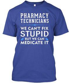 Pharmacy Technicians | Teespring