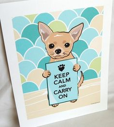 Keep Calm Chihuahua on Scaled Background  by AfricanGrey on Etsy