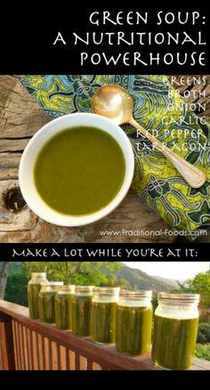 Green Soup, A Nutritional Powerhouse @ Traditional-Foods.com