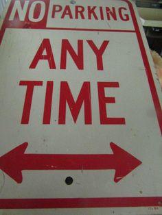 Vtg NO PARKING  Metal RoadTraffic Sign  | Collectibles, Transportation, Signs | eBay!