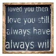 loved you..always!