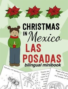 Bilingual minibook about the traditions and essential elements of Las Posadas: Christmas in Mexico. Perfect for Christmas around the World or as a Hispanic culture lesson!