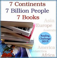 A Novel Challenge: 7 Continents, 7 Billion People, 7 Books - Reading ...
