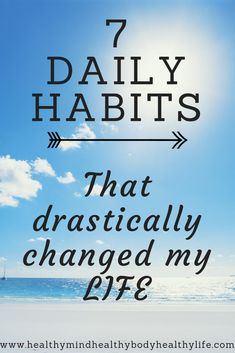 Habits 7 daily habits that have drastically changed my life for the better Improve your health mindset and overall wellbeing by adding these habits to your daily routine Diabetes, Coping With Depression, Habits Of Successful People, Healthy Mind, Healthy Habits, Stay Healthy, Change My Life, Life Motivation, Self Improvement