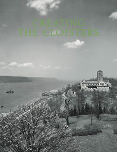 """The Cloisters marks its seventy-fifth anniversary in 2013. Since its opening on May 10, 1938, it has become a treasured landmark, celebrated for both its magnificent setting and its world-class collection of medieval art and architecture. Download a PDF of the Met Bulletin """"Creating The Cloisters."""" #cloisters"""