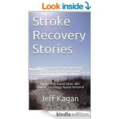 Stroke Recovery Stories Jeff Kagan