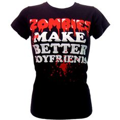 Goodie Two Sleeves Zombies Make Better T-Shirt | Gothic Clothing | Emo... ($30) ❤ liked on Polyvore
