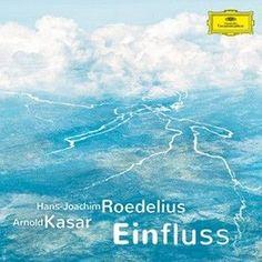 Hans - Joachim Roedelius and Arnold Kasar - Einfluss Vinyl 2LP July 7 2017 Pre-order