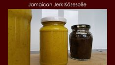 Jamaican Jerk Käsesoße - Rezept von Rurtalgriller Mixer, Salsa, Dips, Mason Jars, Food, Spreads, Sauces, Essen, Dip