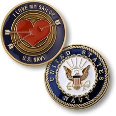 ~ U.S. Navy ~ I Love my Sailor ~ Challenge Coin ~