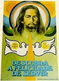 Campanha da Fraternidade 1972 Tema:Serviço e Vocação Lema:Descubra a felicidade de servir