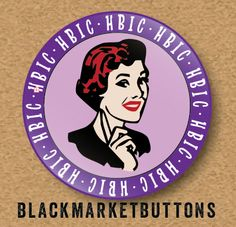Retro Snark  HBIC Head Babe in Charge  Pinback button by Catlore, $1.50