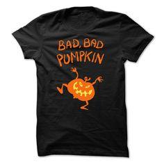 Bad, bad pumpkin T-Shirts, Hoodies. VIEW DETAIL ==► https://www.sunfrog.com/Zombies/Bad-bad-pumpkin-T-Shirt.html?id=41382
