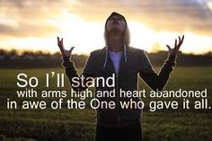 arms high and heart abandoned