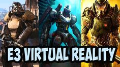 E3 2017 Virtual Reality: Best Announcements VR. TOP 10 E3 VR Games 【Vive...