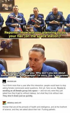 Female Cosmonauts still receiving sexist questions from reporters...