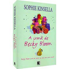 Livro - A Irmã de Becky Bloom - Edição Econômica
