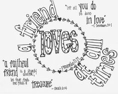 "Free printable Valentine's Coloring Page with Bible verses- ""A Friend Loves at All Times"""