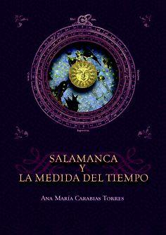 Salamanca y la medida del tiempo / Ana María Carabias Torres
