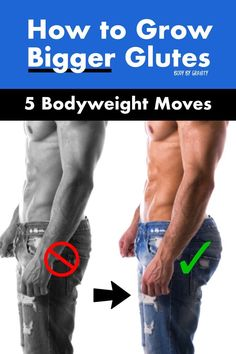 How to Grow Bigger Glutes (5 Bodyweight Moves) - Body by Gravity