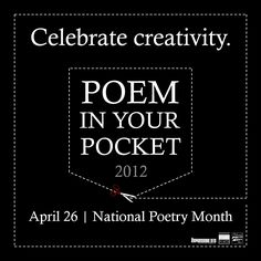 do you have a poem for your pocket? National Poem in your pocket day is April 26th!