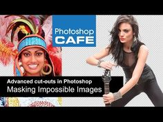 Masking difficult images in Photoshop Tutorial - YouTube