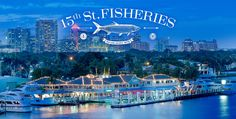 15th Street Fisheries Waterfront Seafood Restaurant in Fort Lauderdale Florida