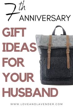 Need some help picking out a 7th anniversary gift for your husband? Weve got a load  of unique ideas to get you started!  #anniversarygiftideas #weddinganniverasry #anniversarygifts #woolanniversarygifts