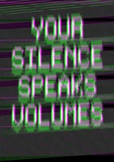 """Your Silence Speaks Volumes"" by Melvin Galapon Vaporwave, Glitch Art, Vhs Glitch, Silence Speaks Volumes, Ex Machina, Sound Waves, Grafik Design, Mindfulness, Neon Signs"