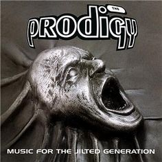 The Prodigy - Music For The Jilted Generation album cover