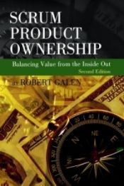 Scrum Product Ownership: Balancing Value from the Inside Out PDF Free Online Open Library, Library Books, Got Books, Books To Read, D 20, Inside Out, Ebook Pdf, Free Ebooks, Books Online