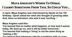 This woman inspires me a great deal, Thought I should share this with you all as my friends. My Friend, Friends, Maya Angelou, Oprah, Inspire Me, Thoughts, Woman, Sayings, Learning