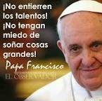 Resultado de imagen para frases del papa francisco