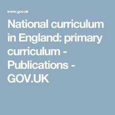 National curriculum in England: primary curriculum - Publications - GOV.UK