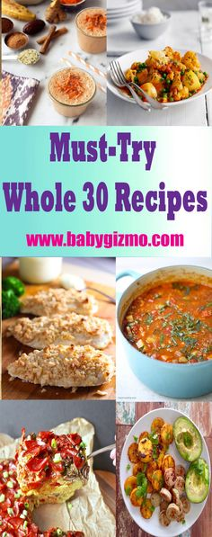 Must-Try Whole 30 Recipes #Whole30 #HealthyEating #BabyGizmo