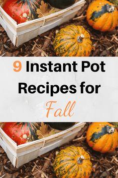 9 Healthy Instant Pot Recipes for Fall