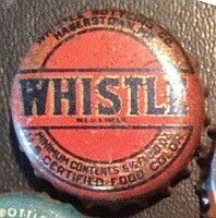 Whistle Hagerstown, MD, bottle cap | Whistle Bottling Co. (Hagerstown, MD), Hagerstown, Maryland USA