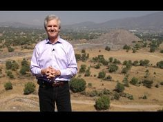 Dr. Bill at Teotihuacan near Mexico City on learning from and letting go of the past.