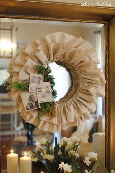 ruffle wreath with linen instead of burlap... less mess! cute with the tiny bit of evergreen?