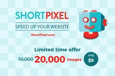 Instantly Optimize Your Site's Images with the ShortPixel WP Plugin - only $9!